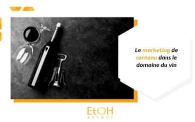 Le marketing de contenu dans le domaine du vin