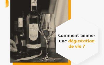 Comment animer une dégustation de vin ?