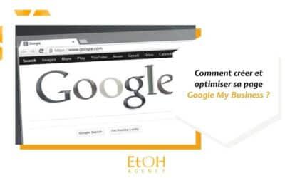 Comment créer et optimiser sa page Google My Business ?