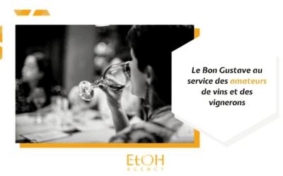 Le Bon Gustave au service des amateurs de vins et des vignerons