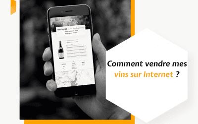 Comment vendre mes vins sur Internet ?
