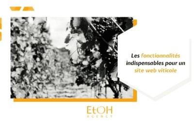 Les fonctionnalités indispensables pour un site web viticole